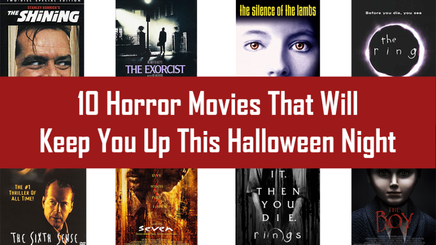 Ten Horror Movies That Will Keep You Up This Halloween Night