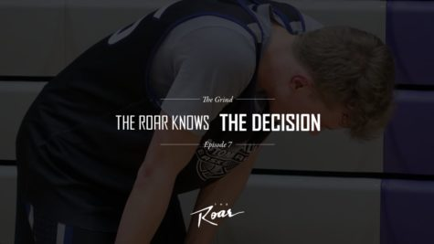 "The Roar Presents: The Grind Episode 8 ""The Roar Knows The Last Dance"""